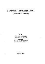 Yozqat Efsaneleri-Inceleme-Metin-Zekeriya Qaradavud-1992-333s