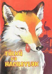 Tülkü Və Hacileylək - Uşaq Kitabı