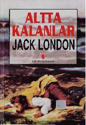 Altda Qalanlar-Jack London-Xuda Coşqun-2000-200s
