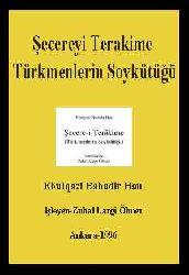 Şecereyi Terakime-Türkmenlerin Soy Kütüğü-Ebülqazi Bahadır Xan-1996-560s