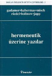 Hermeneutik Üzerine Yazılar-Derleyen-Doğan Özlem-2003-323s