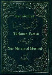 Sina Sözlügü - Türkmen -Farsca - Nur Memmed Mutteqi Gümüşan - Ebced - 600s