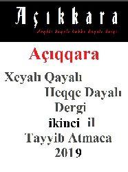 Ikinci Yıl-Açıqqara Xeyalı Qayalı Heqqe Dayalıdergi-Tayyib Atmaca-2018-224s
