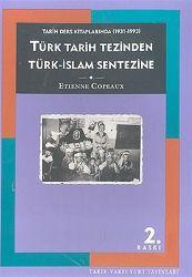 Türk Tarix Tezinden Türk İslam Sentezine-Etienne Copeaux-Ali Berktay-1998-337s