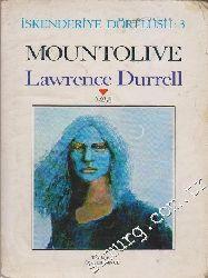 Mountoliv-Iskenderiye Dörtlusu-3-Lawrence Durrell-Ülker Ince-2112-443