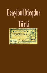 Ecayibul Meqdur-Türki