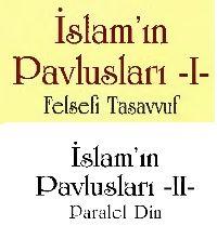 Islamin Pavluslari-Felsefi Tasavvuf-1-2 Saadetdin Merdin 2015 1020s