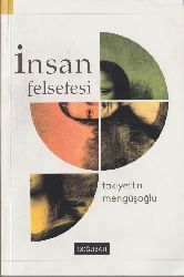 İnsan Felsefesi-Taqiyetdin Mengüşoğlu-2015-542s