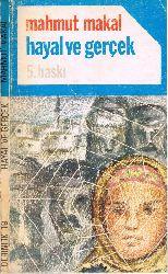 Xeyal Ve Gerçek Mahmud Makal 1980 122s