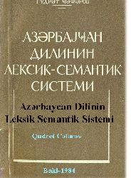 Azerbaycan Dilinin Leksik Semantik Sistimi