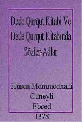 Dede Qurqut Kitabi Ve Dede Qurqut Kitabında Sözler-Adlar