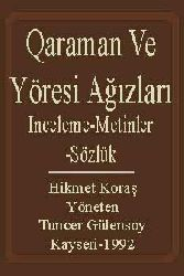 Qaraman Ve Yöresi Ağızları-Inceleme-Metinler-Sözlük