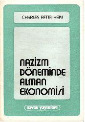 Nazizm Döneminde Alman Ekonomisi-Charles Bettelheim-Kenan Somer-1982-293s