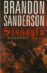 Sissoylu-Quşatma-Brandon Sanderson-Can Sevinc-2015-634s