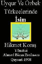 Uyqur Ve Özbek Türkcelerinde İsim