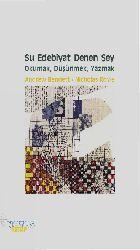 Şu Edebiyat Denen Şey-Oxumaq-Duşunmek-Yazmaq-Andrew Bennett-Nicholas Royle-Muqedder Erkan-2015-218s