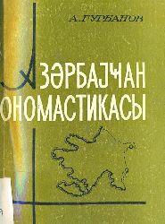 Azerbaycan Onomastikasi – Afaq Qurbanov – Kiril –Baki – 1987 -115  S