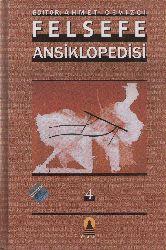 Felsefe Ansiklopedisi-4-Ahmed Cevizçi-2003-897s