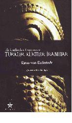 İlk Çağlardan Günümüze Turkler, Kürdler, İranlılar Egon Von Eickstedt-Heyder Işıq 2010  232s