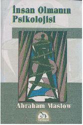 İnsan Olmanin Psikolojisi-Abraham Maslow-Okxan Gündüz-2001-258s