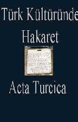 Türk Kültüründe Hakaret