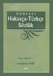 Örnekli Xakasca (Xakasca) Türkce Sözlük-Akrem arikoğlu-Ankara-2005