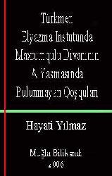 Türkmen Elyazma Instutunda Maxtumqulu Divanının A Yasmasında Bulunmayan Qoşquları