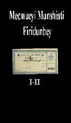 Mecmueyi Munshiati Firidunbey-I-II