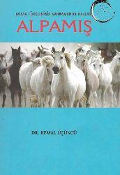 Alpamış  Qazaq Türklerinin Khramalık Destanı - Kemal Üçüncü