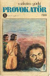 Provokator-Maksim Qurki-Oya Özay-1976-248s