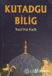 Qutatqu Bilik-Yusuf Balasağun-Reşid Rahmeti Arat