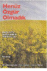Henuz Özgür Olmadıq-Neslixan Akbulut-Hilal Qaplan-Hevva Yılmaz-2008-167s