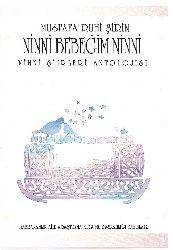 Ninni Bebeğim Ninni-Ninni Şiirleri Antolojisi-Mustafa Ruhi Şirin-Ankara-1990-125s