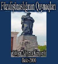 Azərbaycan Fuzulişünaslığının Qaynaqları - Gülşən Əliyeva - Kəngərli