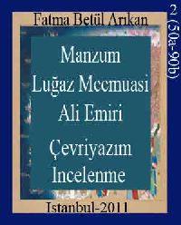 Ali Emiri Menzum 718 Numarali Luğaz Mecmuasınin (50a-90b) Çevriyazımı Ve Incelenmesi
