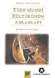Türk Musiqi Kültürün Anlamları-Eugenia Popescu-Judetz-Bülend Aksoy-2007-105s