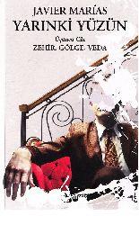 Yarınkı Yüzün-3-Zehir-Kölge-Vida-Javier Marias-Roza Haqmen-2012-506s
