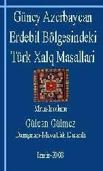 Güney Azerbaycan Erdebil Bölgesindeki Türk Xalq Masallari