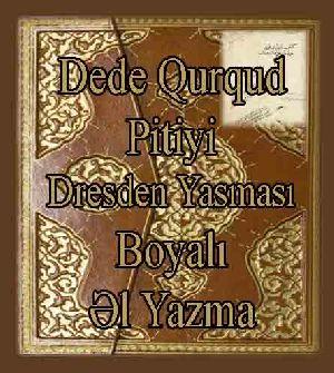 KItabi DEDE QURQUD  - Boyalı - El Yazma - Dresden Yasması