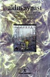 Ağlın Aynası-Geleneksel Bilim ve qutsal Sanat Üzerine Denemeler-Titus Burckhardt-Volkan Ersoy-1997-274s