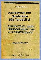 Azerbaycan Dili Şivelerinde Söz Yaradciliyi
