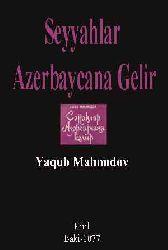 Seyyahlar Azerbaycana Gelir