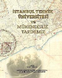 Istanbul Teknik Universitesi Ve Muhendislik Tariximiz-Mustafa Qaçar-2012-161