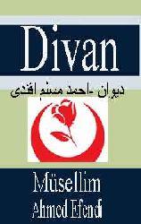 Divan -Ahmed Müsellim Efendi
