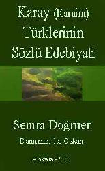 Karay (Karaim) Türklerinin Sözlü Edebiyati