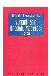 Yunanlıların Anadolu Macerası-1915-1922-Alexander Anastasius Pallis-çev-orxan Ezizoğlu-1994-139s