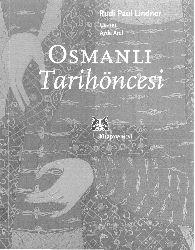 Osmanlı Tarixöncesi - Runi Paui Lindner - Ayda Arel