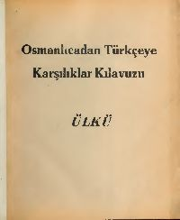 Osmanlıcadan Türkceye Qarşılıqlı Qılavuz-Ülkü-164s