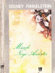Müzik Neyi Anlatır-Sidney Fınkelsteın-M.Halim Spatar-1986-180s
