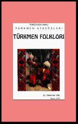 Türkce Açıqlamalı Türkmen Atasözleri-Folkloru